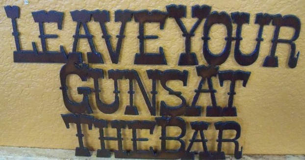 Leave your Guns at Bar